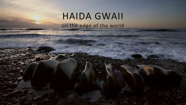 Haida Gwaii On the Edge of the World