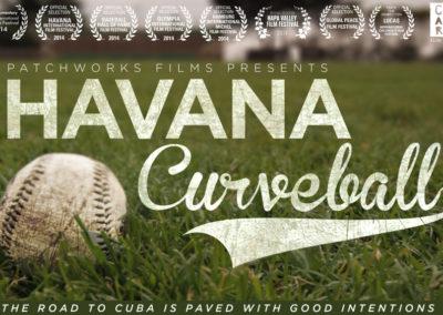 Havana Curveball – 3:35 pm FFR – 56 min.