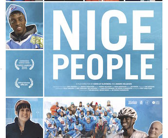 Nice People – 8:00 pm SID – 91 min.